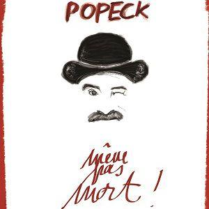 """POPECK - """"Même pas mort"""" @ La Scène Reims Congrès - REIMS"""
