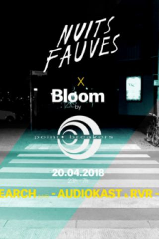 Billets Bloom : Steve Rachmad aka Sterac, Jeroen Search (live), Audiokast - Nuits Fauves