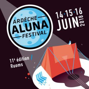 ARDECHE ALUNA FESTIVAL - PASS 1 JOUR @ ARDECHE ALUNA FESTIVAL - RUOMS