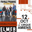 Concert LES FATALS PICARDS + ELMER FOOD BEAT