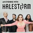 """Concert HALESTORM """" An Evening With Halestorm """""""