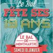 Soirée LE BAL DE MONTMARTRE à Paris @ La Machine du Moulin Rouge - Billets & Places
