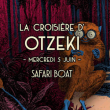 Concert La croisière d'Otzeki à PARIS @ Safari Boat - Quai St Bernard - Billets & Places