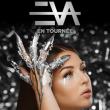 Concert EVA à FLOIRAC @ ARKEA ARENA - Billets & Places