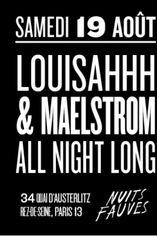 Billets Louisahhh & Maelstrom - All Night Long - Nuits Fauves