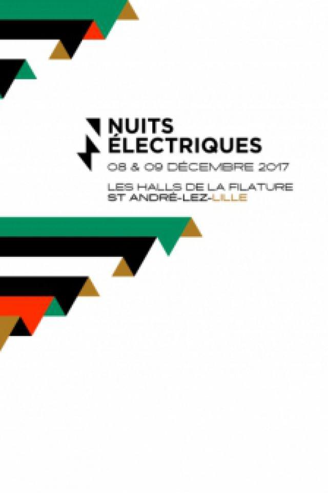 PASS 2 JOURS - FESTIVAL LES NUITS ELECTRIQUES 2017 @ les halls de la filature - SAINT ANDRÉ LEZ LILLE