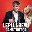Théâtre LE PLUS BEAU DANS TOUT CA