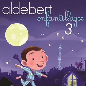 "ALDEBERT ""ENFANTILLAGES 3"" @ Zénith de Rouen - Le Grand Quevilly"