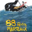 Théâtre SUNDAY - 88 PETITS MARTEAUX à ANGERS @ A - CLOITRE TOUSSAINT NN - Billets & Places