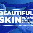 Soirée Beautiful skin - Clubbing Naturiste à Paris @ Point Ephémère - Billets & Places