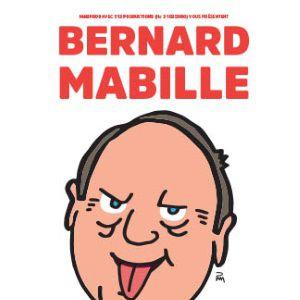 """Bernard Mabille """"30 Ans D'insolence"""""""