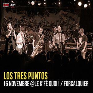 LOS TRES PUNTOS @ Le K'Fé Quoi! - FORCALQUIER