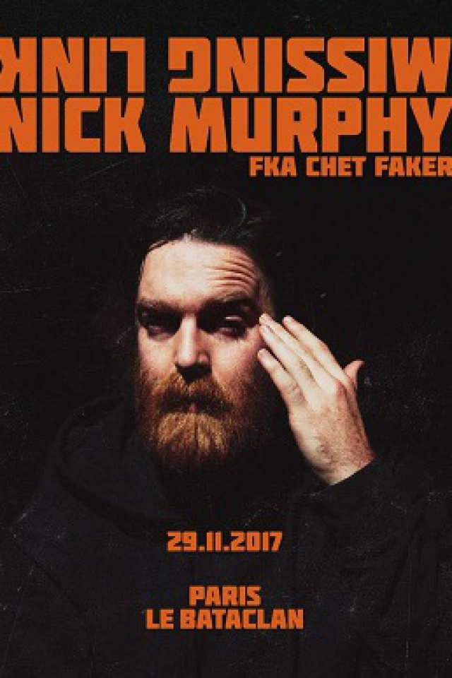 Concert Nick Murphy fka Chet Faker à PARIS @ LE BATACLAN - Billets & Places