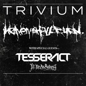 Heaven Shall Burn + Trivium