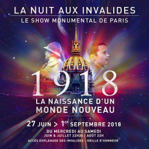 LA NUIT AUX INVALIDES 2018 - 1918 @ COUR D'HONNEUR INVALIDES - PARIS