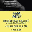 Concert SMMMILE : BACHAR MAR-KHALIFE + ISLAM CHIPSY & EEK + ATA KAK à Paris @ Le Trabendo - Billets & Places