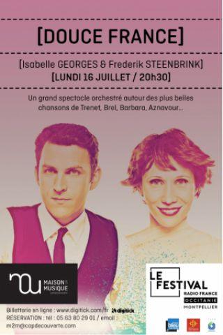 Billets DOUCE FRANCE - Isabelle GEORGES & Frédérik STEENBRINK - MAISON DE LA MUSIQUE |