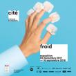 """Expo Carnet d'activités """"Froid"""" à PARIS @ Cité des sciences et de l'industrie - Billets & Places"""