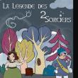 Spectacle LA LEGENDE DES SORCIERS