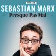 Spectacle SEBASTIAN MARX