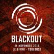 Soirée BLACKOUT à RAMONVILLE @ LE BIKINI - Billets & Places