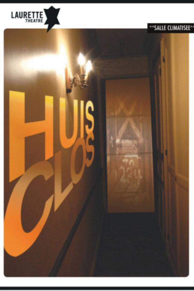 HUIS CLOS @ LAURETTE THEATRE - PARIS