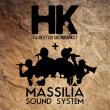 Concert  MASSILIA SOUND SYSTEM + HK + OMAR ET MON ACCORDEON