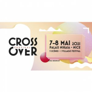 Crossover Festival 2021 - Samedi 08 Mai
