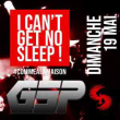 Soirée I Can't Get No Sleep ! #9 Special Guess GSP à PARIS @ Gibus Club - Billets & Places