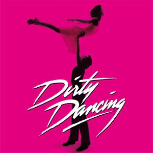 DIRTY DANCING @ ZENITH SUD - Montpellier
