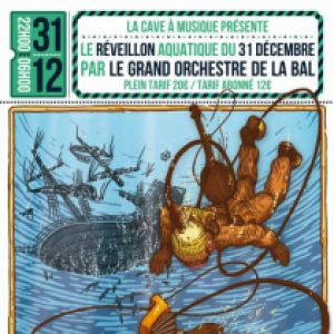 """Reveillon """"20 000 Lieues Sous Les Mers"""" L'orchestre De La Bal"""
