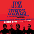 Concert JIM JONES & THE RIGHTEOUS MIND + GUEST à PARIS @ Gibus Live - Billets & Places