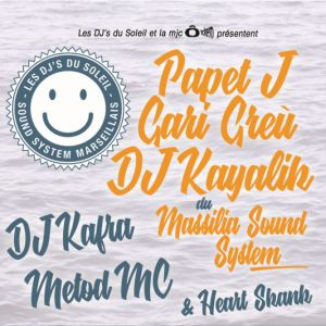 DJ'S DU SOLEIL (Papet J, Gari Greu, DJ Kayalik...) @ MJC Ô Totem - Rillieux la Pape