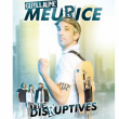 Concert GUILLAUME MEURICE & THE DISRUPTIVES