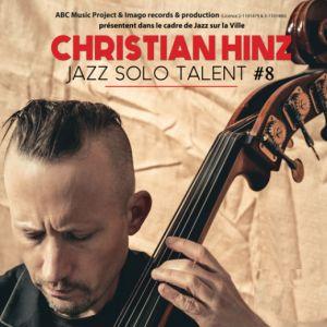 Jazz Solo Legend #8 : Christian Hinz @ Cave Bianchi - NICE
