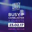 Soirée FRENCH WAVES à PARIS @ Le Rex Club - Billets & Places