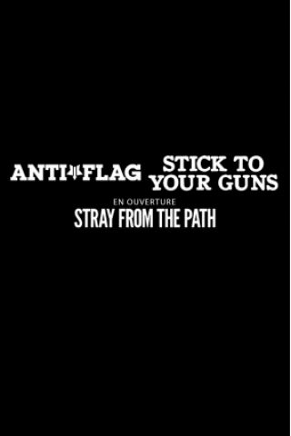 Billets ANTI-FLAG + STICK TO YOUR GUNS + STRAY FROM THE PATH - Le Trabendo
