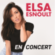 Concert ELSA ESNOULT à LILLE @ Zénith Arena  - Billets & Places