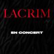 Concert LACRIM à RENNES @ Le Liberté - Billets & Places