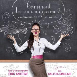 COMMENT DEVENIR MAGICIEN ? En moins de 57 min... @ Théâtre d'Aix - AIX EN PROVENCE
