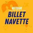 Transport NAVETTES RETOUR - Samedi et Dimanche