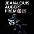 Concert Jean-Louis Aubert à Puget S/ Argens @ Le Mas des Escaravatiers - Billets & Places