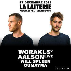 Worakls + Aalson + Will Spleen + Oumayma