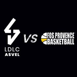 LDLC ASVEL / FOS SUR MER @ Astroballe - Villeurbanne