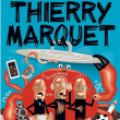 Spectacle THIERRY MARQUET