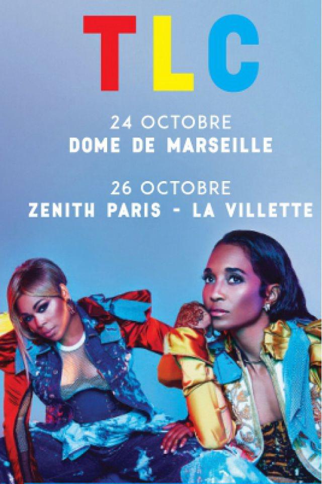 Concert TLC à Marseille @ Le Dôme - Billets & Places