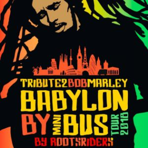 TRIBUTE2BOBMARLEY BY ROOTSRIDERS : 40 YEARS OF BABYLON BY BUS @ La Bellevilloise - Paris