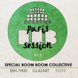 Soirée Paris Dub Session #14 BoomBoom Collective & Friends à PARIS 19 @ Glazart - Billets & Places