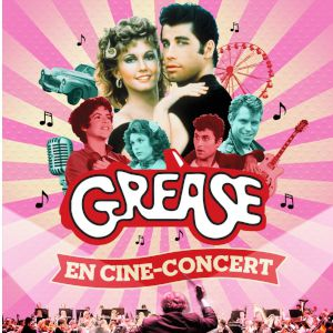Grease En Cine-Concert