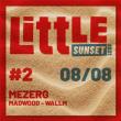 Concert Little Sunset #2 - Dimanche 8 Août - Mezerg + Little Family à SEIGNOSSE @ LE TUBE - LES BOURDAINES - Billets & Places